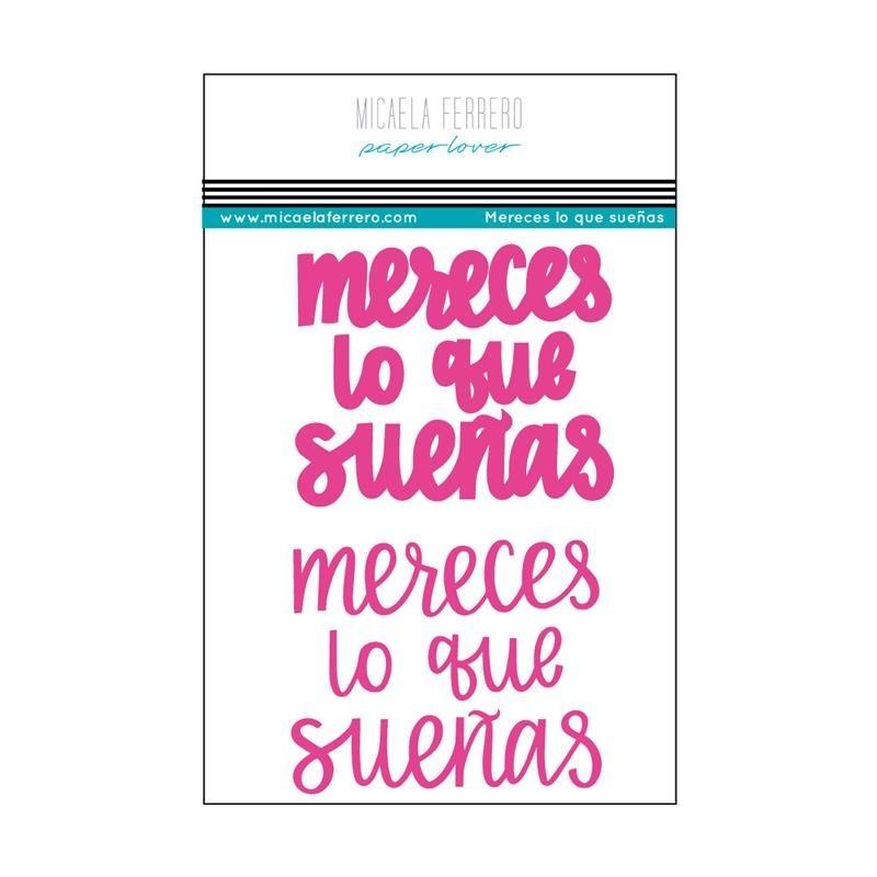 Micaela Ferrero - Troquel Mereces lo que sueñas